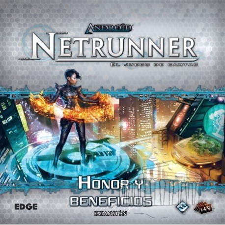Honor y beneficios Android Netrunner LCG