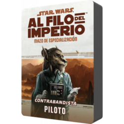 Star Wars: Al filo del Imperio. Mazo de especialización: Contrabandista Piloto