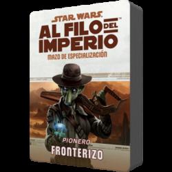 Star Wars: Al filo del Imperio. Mazo de especialización: Pionero Fronterizo