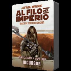 Star Wars: Al filo del Imperio. Mazo de especialización: Pistolero a sueldo Incursor