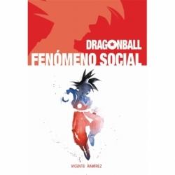 DRAGON BALL. FENÓMENO SOCIAL