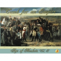 Age of Muskets Volume I: Tomb for an Empire (Inglés)