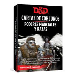 DUNGEONS & DRAGONS: CARTAS DE CONJUROS - PODERES MARCIALES Y RAZAS