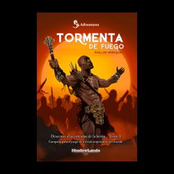 Tormenta de Fuego es el primer capítulo de la campaña de rol Descenso a las entrañas de la Bestia de Shadowlands