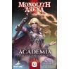 Monolith Arena: Academy