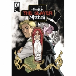 Betty The Slayer Mitchell - El Cómic