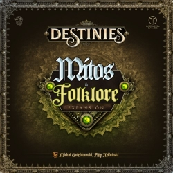 Myths and Folklore expansion for Destinies board game from Last Level Games